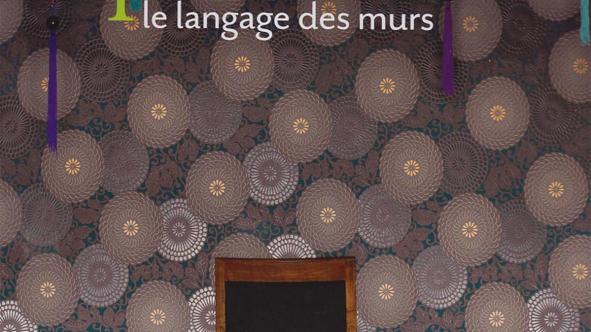 Parution dans le livre «Papiers peints, le langage des murs» édition de La Martinière 2010